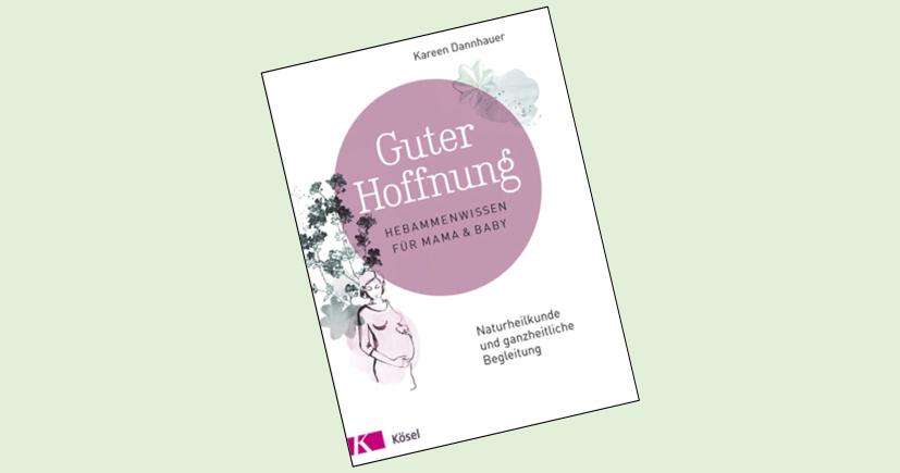 Guter Hoffnung von Kareen Dannhauer: Bestes Buch für Schwangerschaft